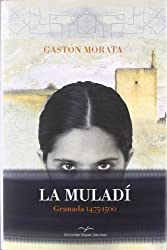 La muladí, 1475-1500 : Granada