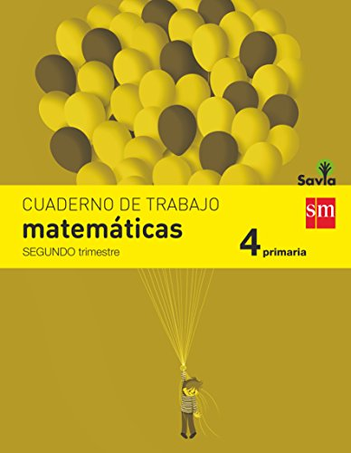 Cuaderno de matemáticas 4 primaria, 2 trimestre savia
