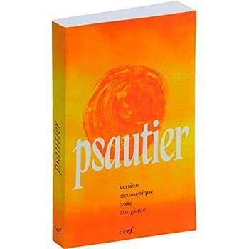 Psautier - Version oecuménique texte liturgique broché