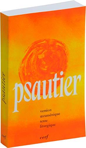 Psautier - Version oecuménique texte liturgique