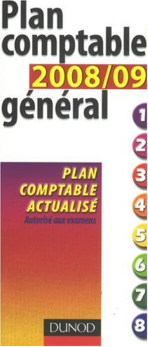 Plan Comptable Général 2008/09 - 9ème Edition - Plan Comptable Actualisé