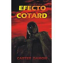 Efecto Cotard (Spanish Edition)