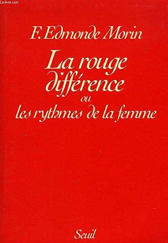La rouge différence ou les rythmes de la femme