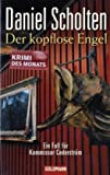 Der kopflose Engel: Ein Fall für Kommissar Cederström - Daniel Scholten