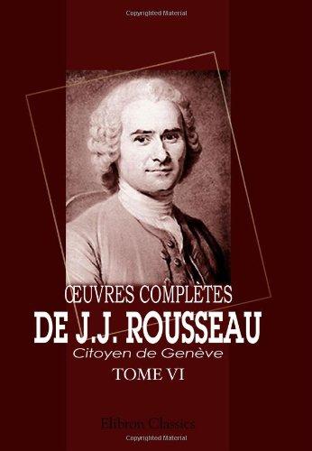 ?uvres complètes de J.J. Rousseau, citoyen de Genève: Tome VI. Nouvelle Héloïse. Tome 4