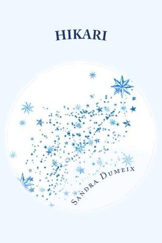 Hikari: L'étoile filante par Miss Sandra Dumeix