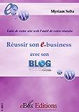Réussir son ebusiness avec son blog