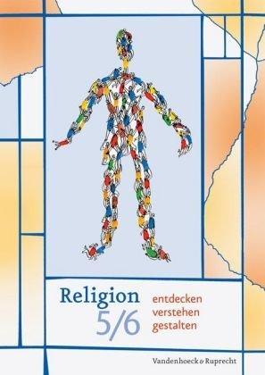 Religion entdecken - verstehen - gestalten, 5./6. Schuljahr