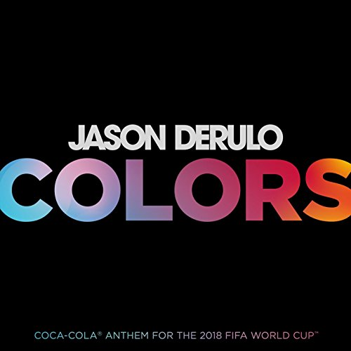 Colors (Coca-Cola Anthem, 2018...