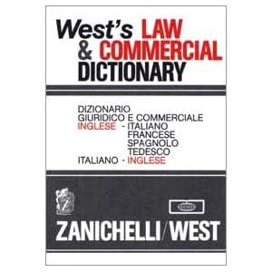 West's Law & Commercial Dictionary. Dizionario giu