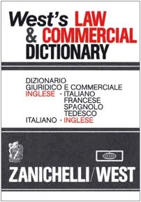 wests-law-commercial-dictionary-dizionario-giuridico-e-commerciale-inglese-italiano-francese-spagnol