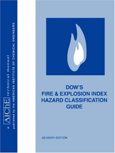 dows-fire-and-explosion-index-hazard-classification-guide-aiche-technical-manual