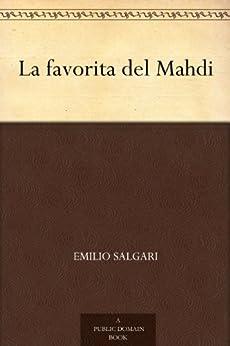 La favorita del Mahdi di [Salgari, Emilio]