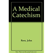 A Medical Catechism