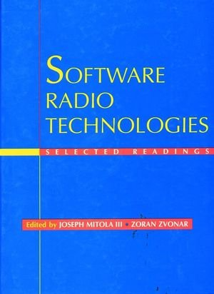 Software Radio Technologies: Selected Readings