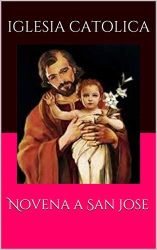 Novena a San Jose por Iglesia  Catolica