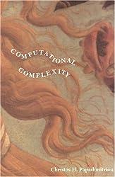Computational Complexity by Christos H. Papadimitriou (1993-12-10)
