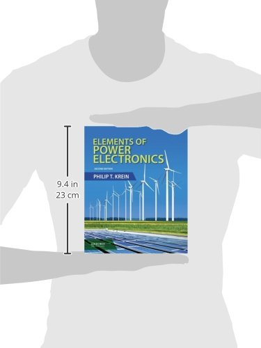 Elements of Power Electronics (The Oxford Series in Electrical and Computer Engineering)