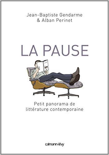 La Pause: Petit panorama de littérature contemporaine
