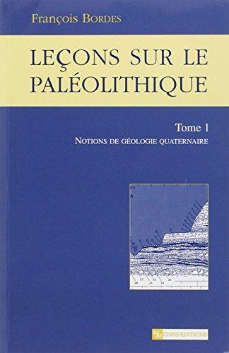Leçons sur le Paléolithique, 1