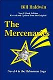 THE MERCENARIES: Director's Cut Edition (The Helmsman Saga Book 4)
