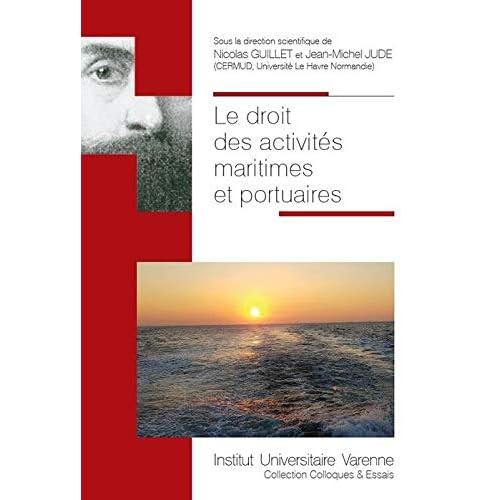 Le droit des activités maritimes et portuaires
