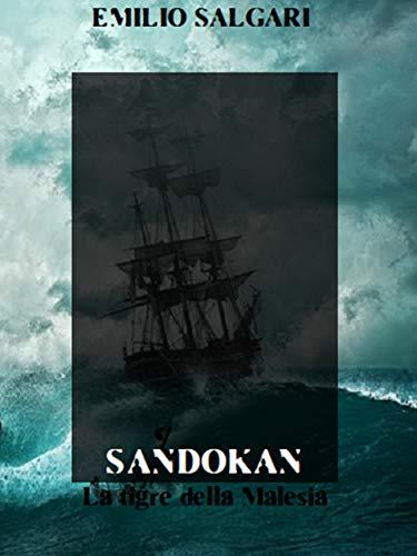 Sandokan, La tigre della Malesia di Emilio Salgari