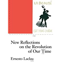 New Reflections on the Revolution of Our Time (Phronesis (Paperback)) by Ernesto Laclau (1990-12-17)