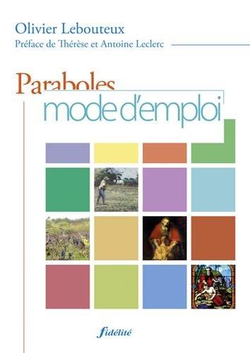 Paraboles : Mode d'emploi
