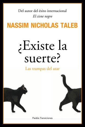 ¿Existe la suerte?: Las trampas del azar (Transiciones) por Nassim Nicholas Taleb