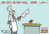 366 GUTE ©TOM-TAGE! 2020: Tageskalender (TOM Touché) - ©TOM