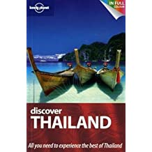 Discover Thailand (UK) (Lonely Planet Discover Guide) (Lonely Planet Discover Guides)