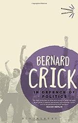 In Defence of Politics (Bloomsbury Revelations)