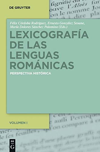 Lexicografía de las lenguas románicas: Perspectiva histórica. Volumen I: 1