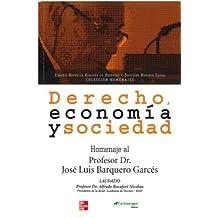 Derecho, economía y sociedad
