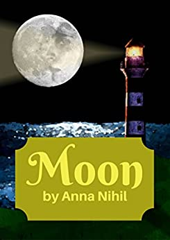 Moon (English Edition) di [Nihil, Anna]