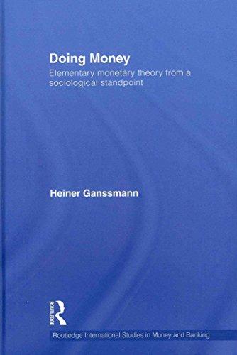 [(Doing Money : Elementary Monetary Theory from a Sociological Standpoint)] [By (author) Heiner Ganßmann] published on (August, 2011) par Heiner Ganßmann