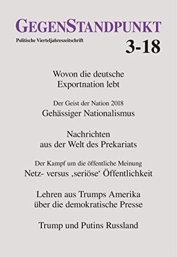 GegenStandpunkt 3-18: Politische Vierteljahreszeitschrift