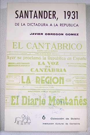 santander-1931-de-la-dictadura-a-la-republica