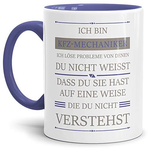 Tassendruck Berufe-Tasse Ich Bin KFZ-Mechaniker, Ich löse Probleme, die Du Nicht verstehst Innen &...