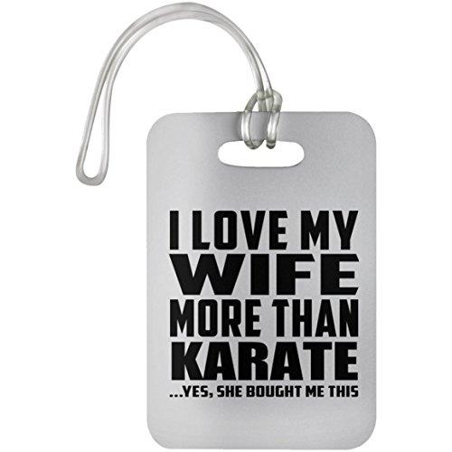 Designsify I Love My Wife More Than Karate - Luggage Tag Etiqueta para Equipaje, Maleta - Regalo para Cumpleaños, Aniversario, Día de Navidad o Día de Acción de Gracias