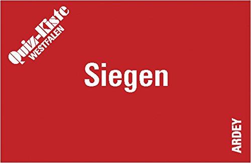 Quiz-Kiste Westfalen -- Siegen: 99 Fragen und Antworten