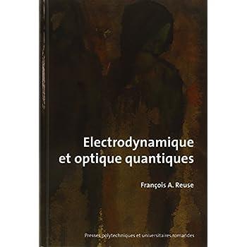 Introduction à l'électrodynamique et à l'optique quantiques