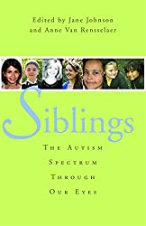 Siblings: The Autism Spectrum Through Our Eyes