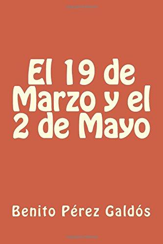 El 19 de Marzo y el 2 de Mayo por Benito Pérez Galdós