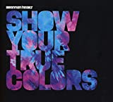 Songtexte von Brennan Heart - Show Your True Colors
