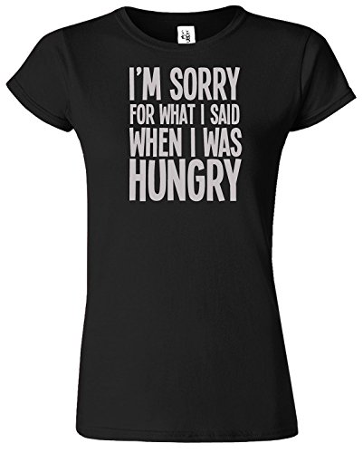I'M SORRY FOR WHAT I SAID Mesdames T-shirt Tshirt drôle Top Noir / Gris Design