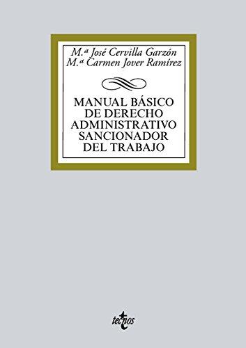 Manual básico de Derecho administrativo sancionador del trabajo (Derecho - Biblioteca Universitaria De Editorial Tecnos) por Mª José Cervilla Garzón
