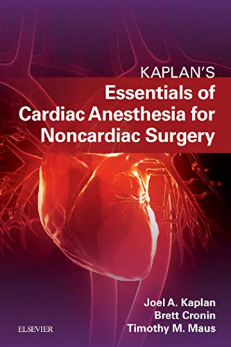 Essentials Of Cardiac Anesthesia For Noncardiac Surgery E-book: A Companion To Kaplan's Cardiac Anesthesia por Joel A. Kaplan epub