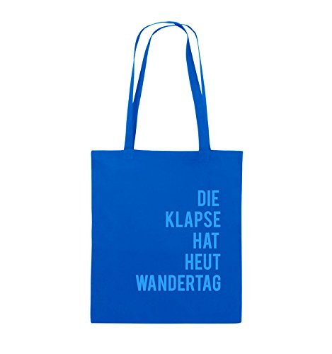 Comedy Bags - DIE KLAPSE HAT HEUT WANDERTAG - Jutebeutel - lange Henkel - 38x42cm - Farbe: Schwarz / Pink Royalblau / Blau
